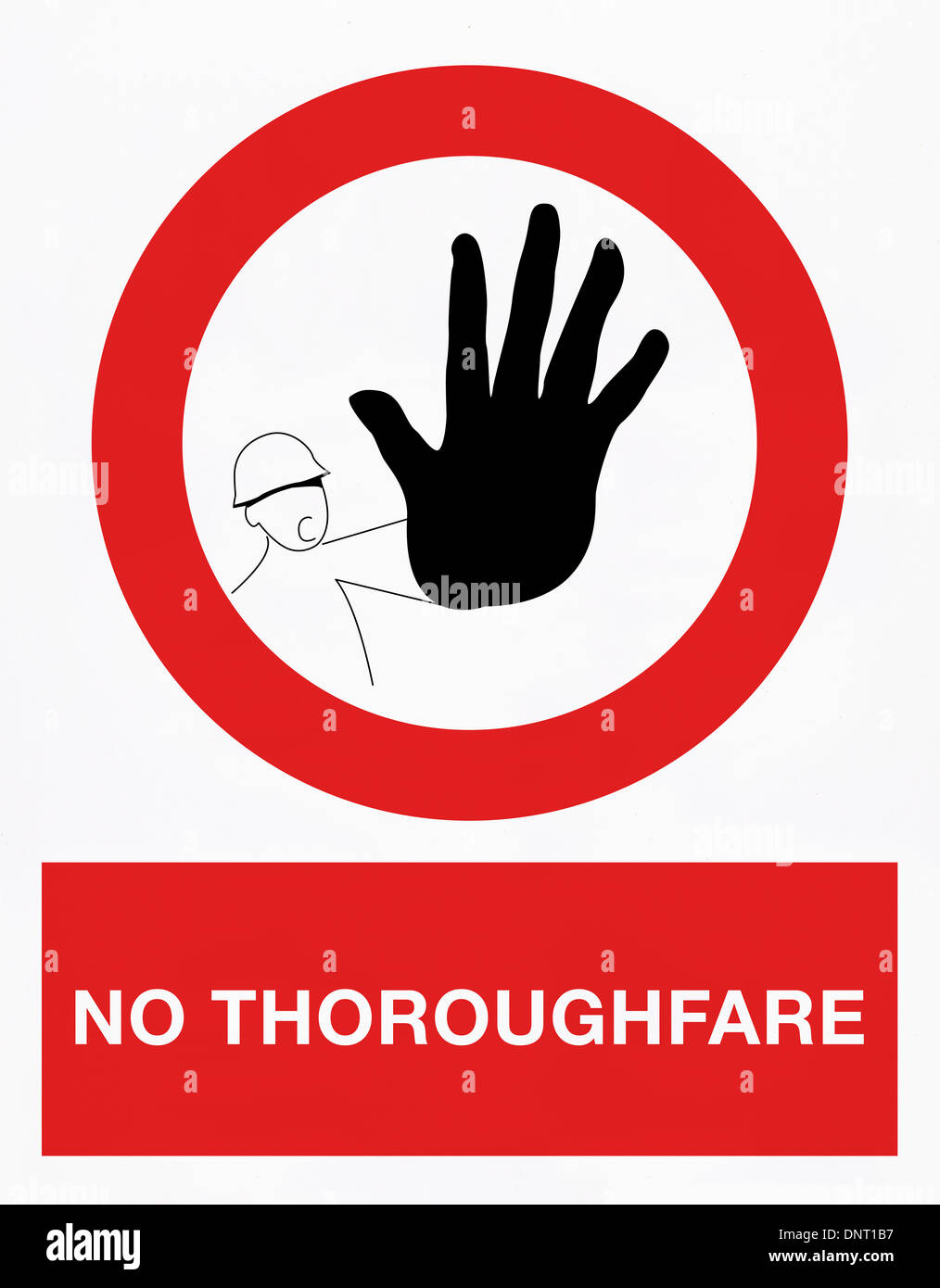 No thoroughfare signal in english language - Stock Image