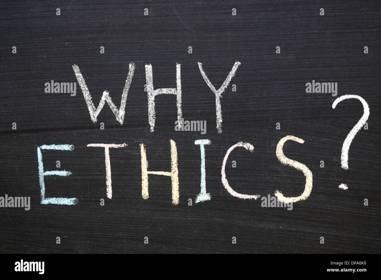 why ethics question handwritten on the school blackboard - Stock Image