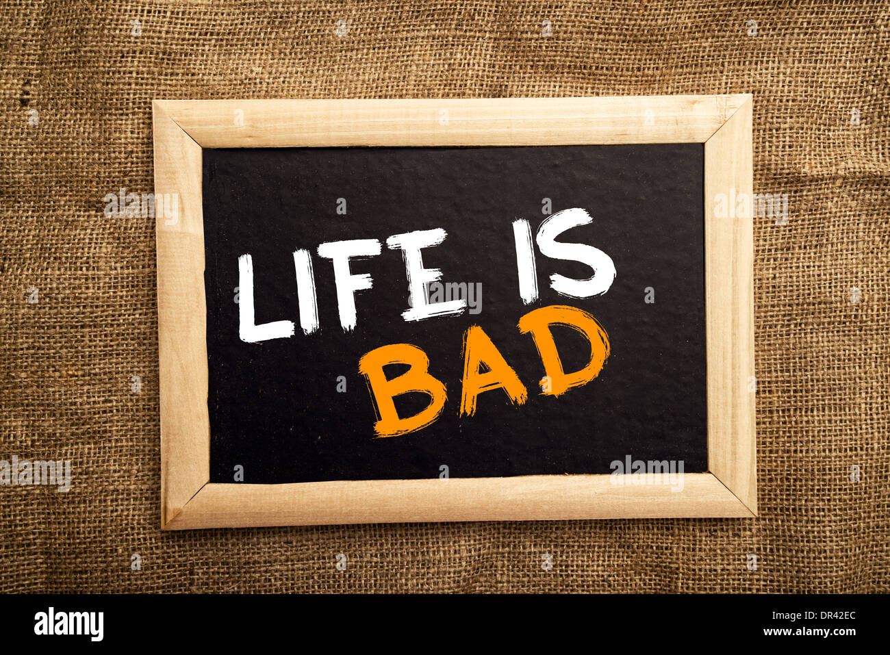 Life is bad negative message on black board stock photo 65857972 life is bad negative message on black board thecheapjerseys Images