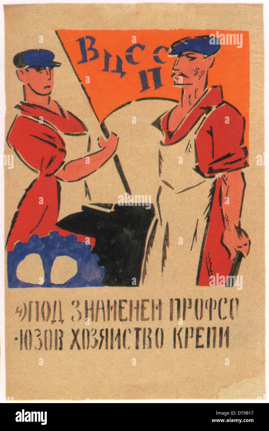 We must bolster the economy under the Trade Unions, 1920. Artist: Mayakovsky, Vladimir Vladimirovich (1893-1930) - Stock Image