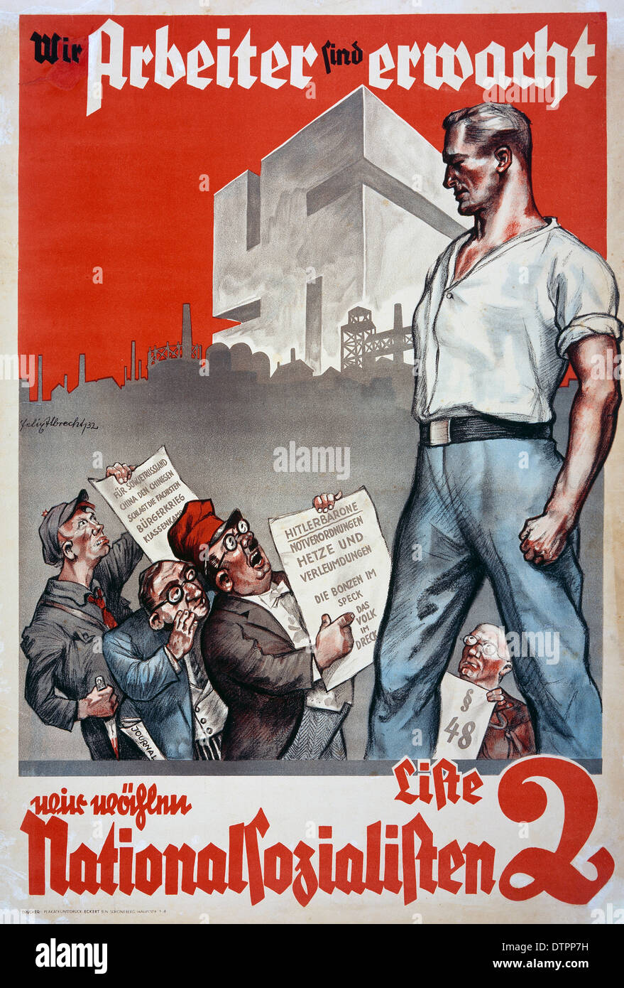 1932 Nazi German election poster.depicting a German man dressed in white button-up towering over people presumably Jewish men. The poster reads 'We Workers Have Awakened. We're Voting National Socialist.' - Stock Image