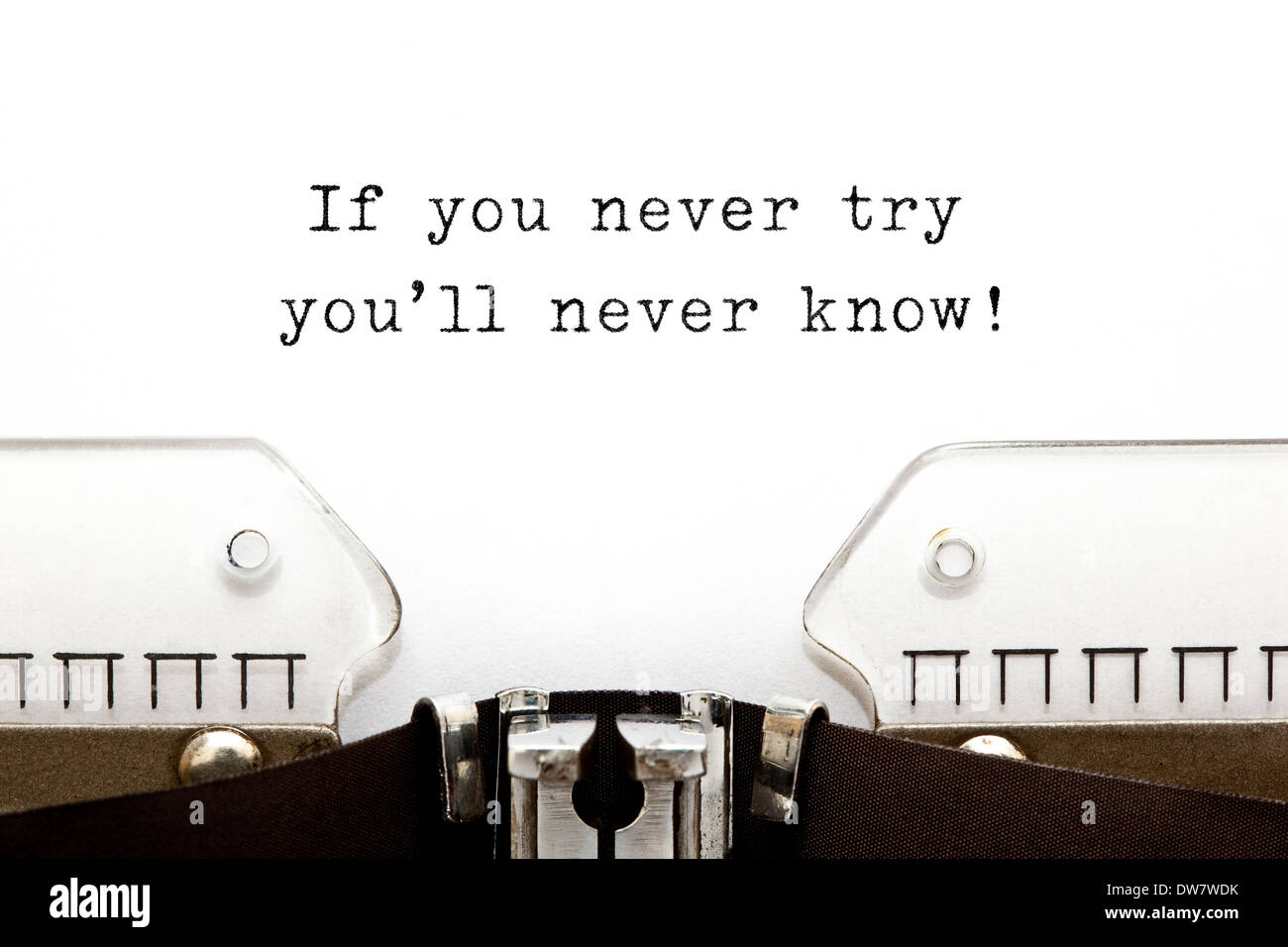 If you never try you'll never know! printed on an old typewriter