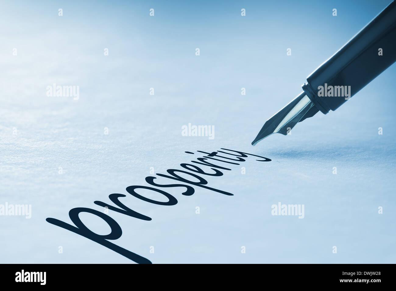 Fountain pen writing Prosperity - Stock Image