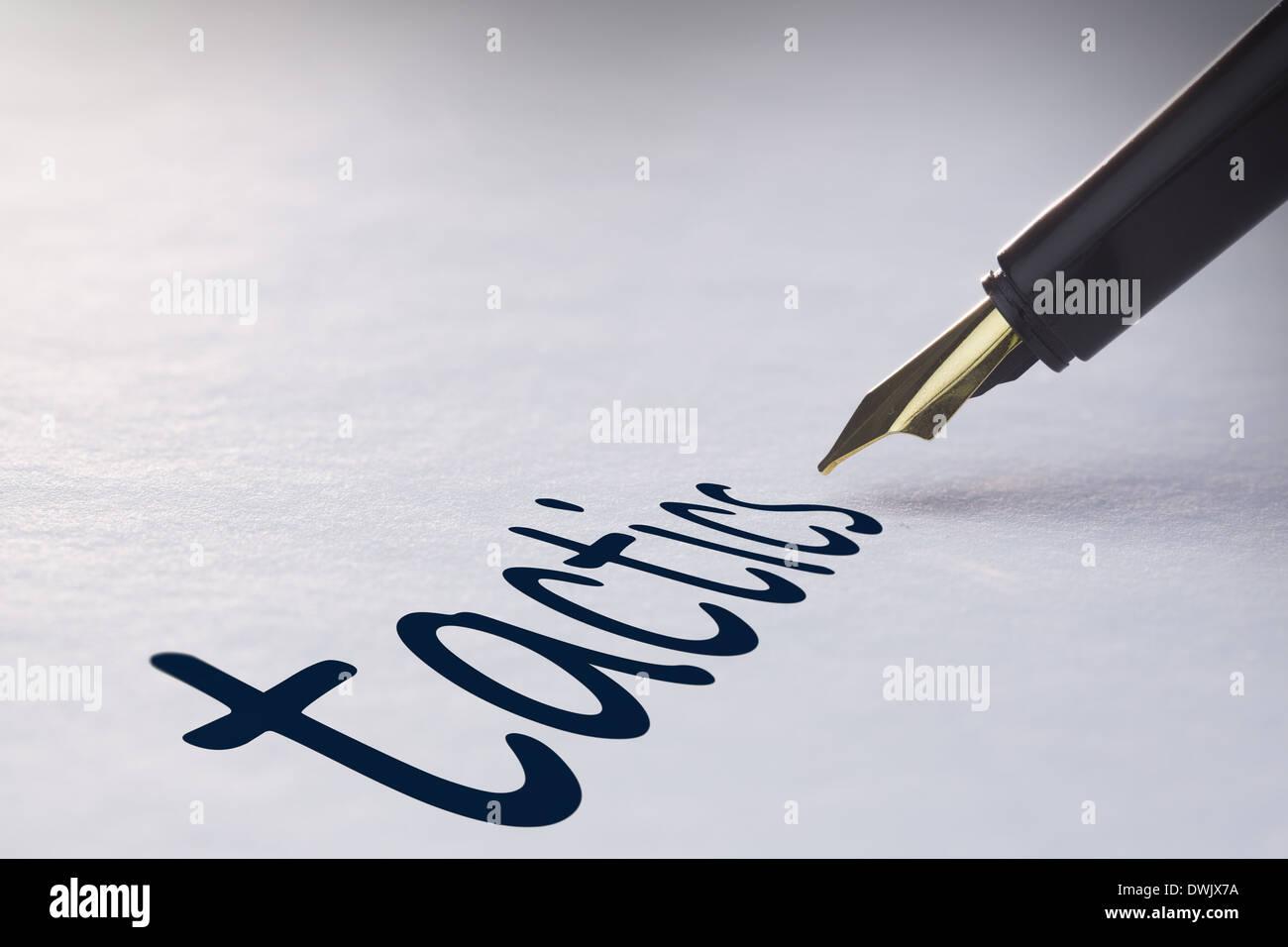 Fountain pen writing Tactics - Stock Image