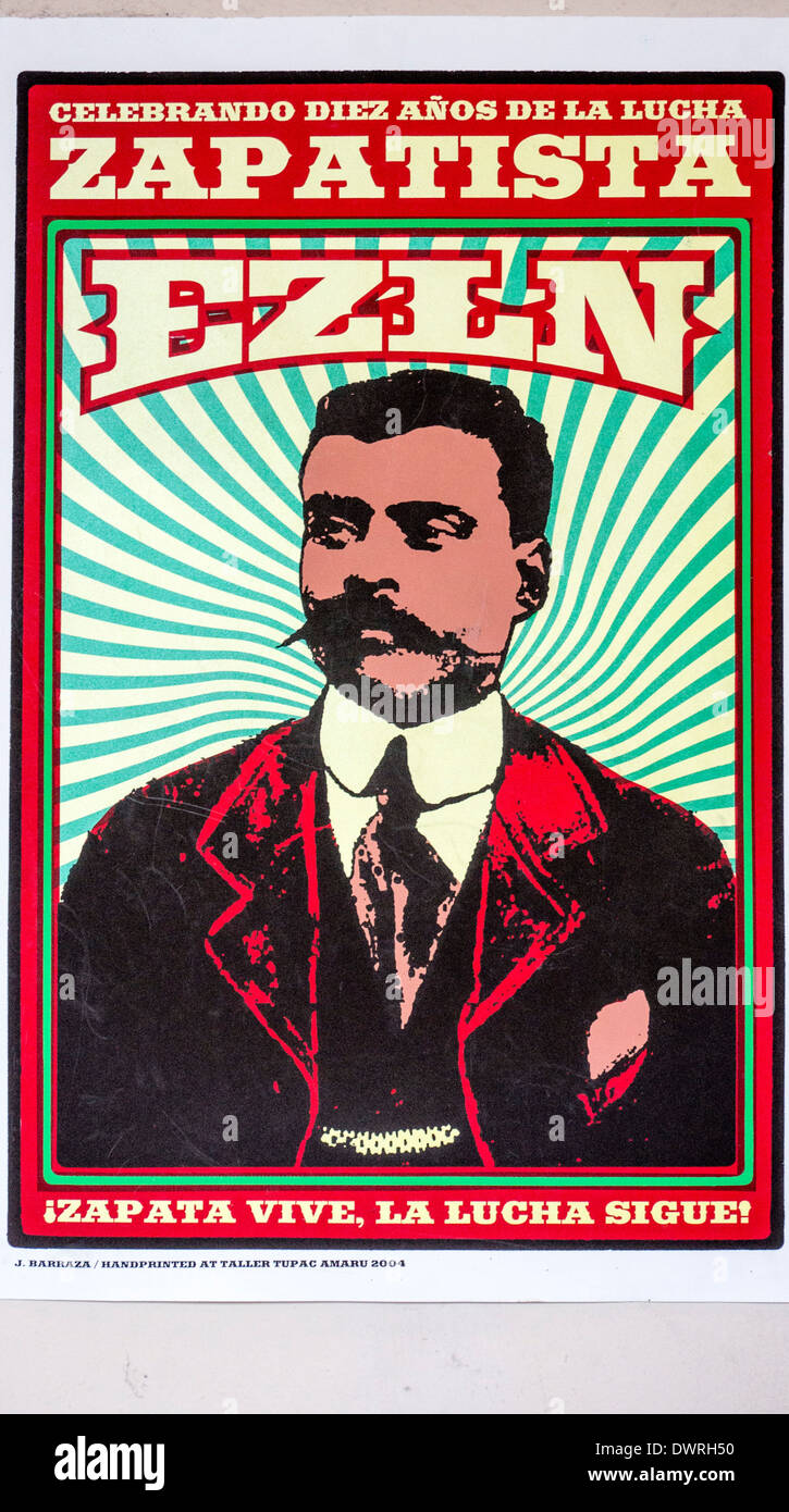 striking wall poster with image of Mexican revolutionary Emiliano Zapata & slogan Zapata lives, the struggle continues - Stock Image