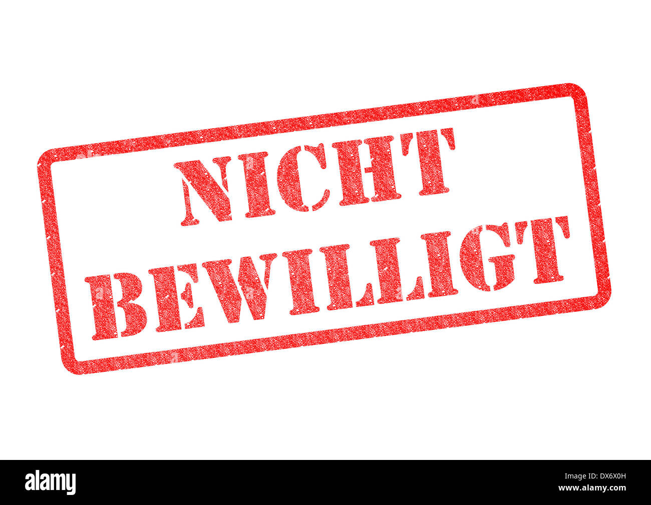 Nicht Bewilligt (Not Approved) Stempel (Stamp). - Stock Image