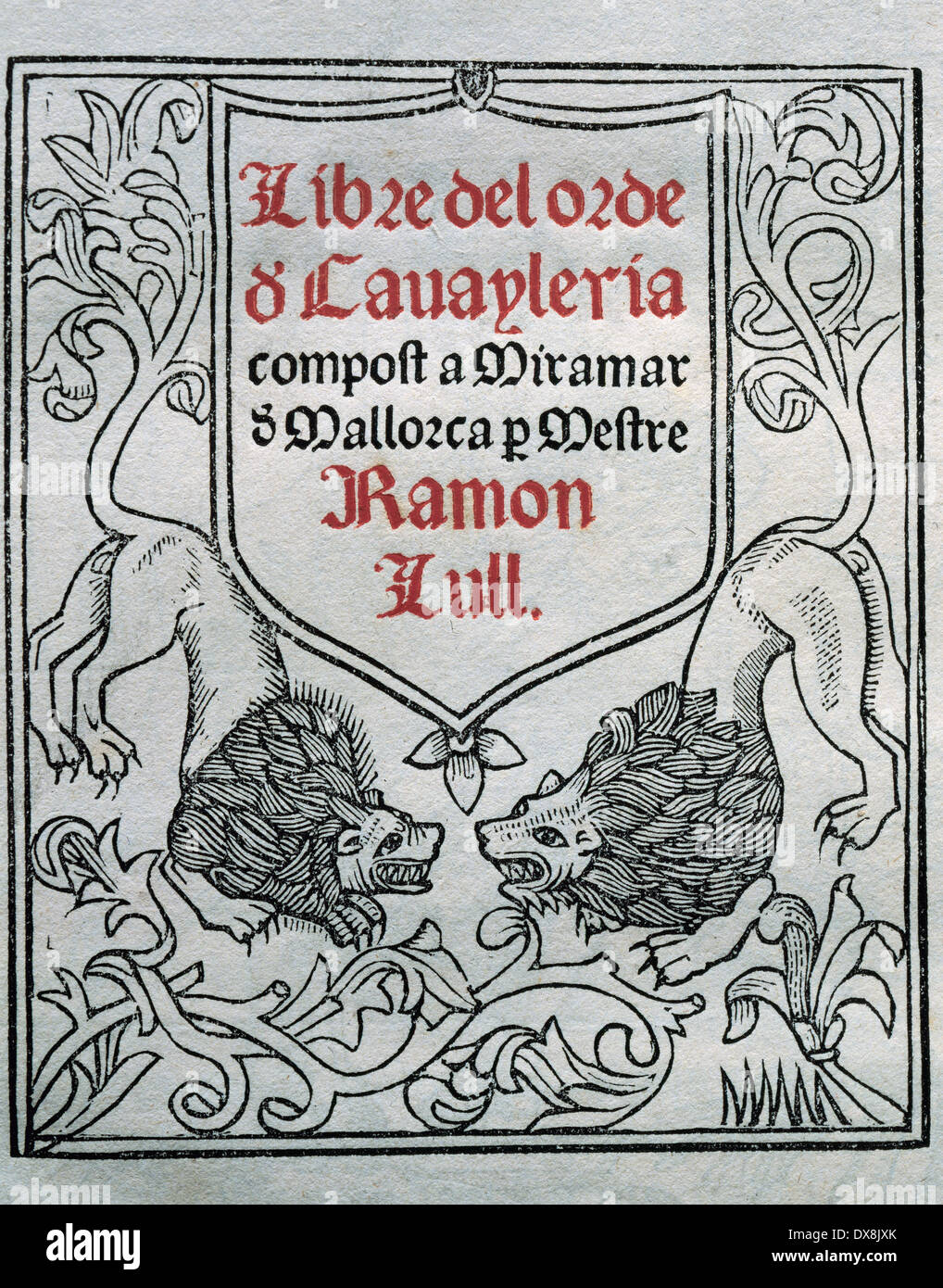 Ramon Llull (1235-1316). Spanish writer and philosopher. Book of Order of cavalry. Manuscript, 15th century. Title cover. - Stock Image