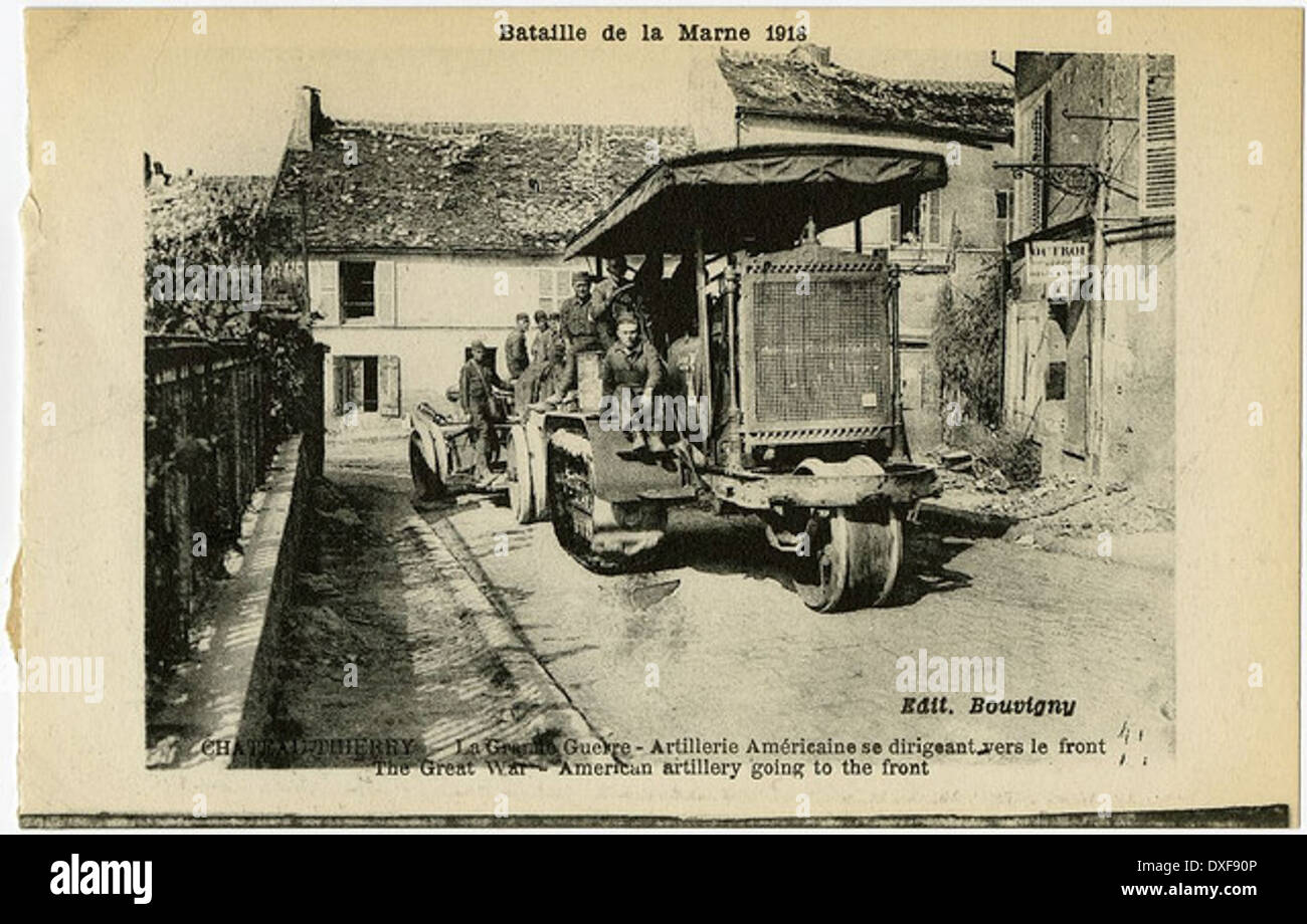 CHATEAU-THIERRY - The Great War - American artillery going to the front - Stock Image