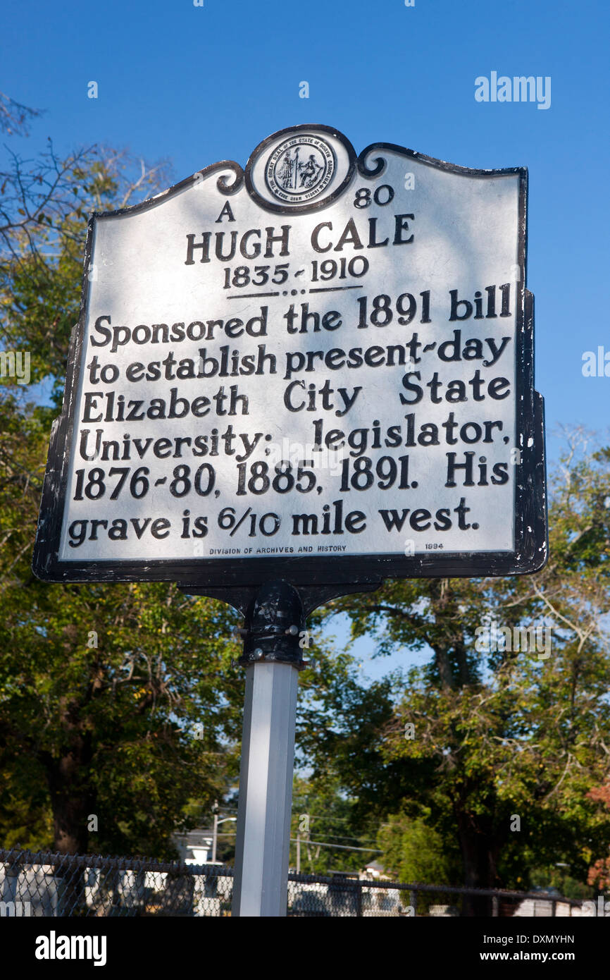 HUGH CALE 1835-1910 Sponsored the 1891 bill to establish present-day Elizabeth City State University; legislator, 1876-80, 1885, 1891. His grave is 6/10 mile west. Division of Archives and History, 1994 - Stock Image