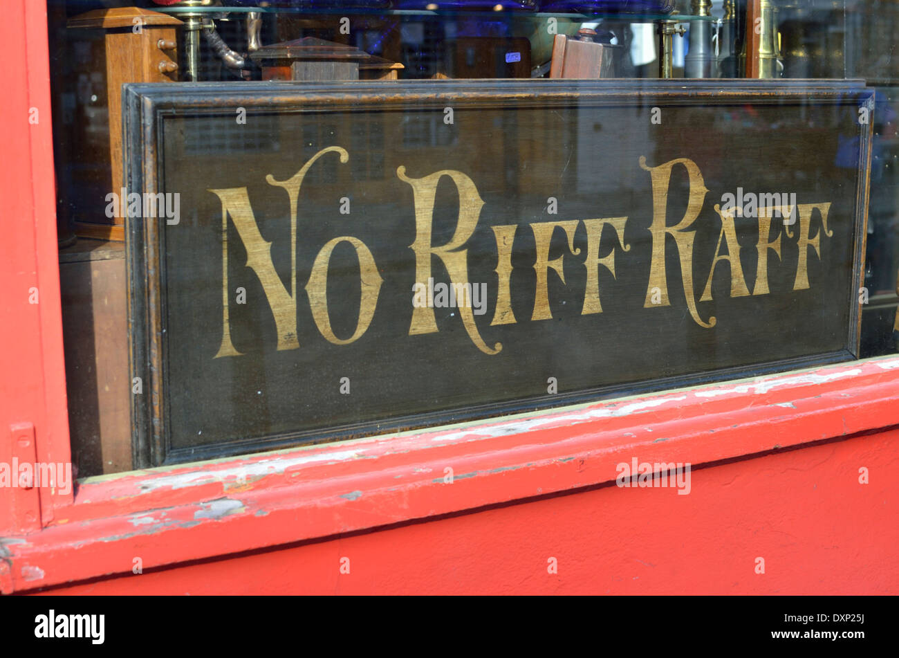 'No Riff Raff' sign in a shop window, London, UK - Stock Image