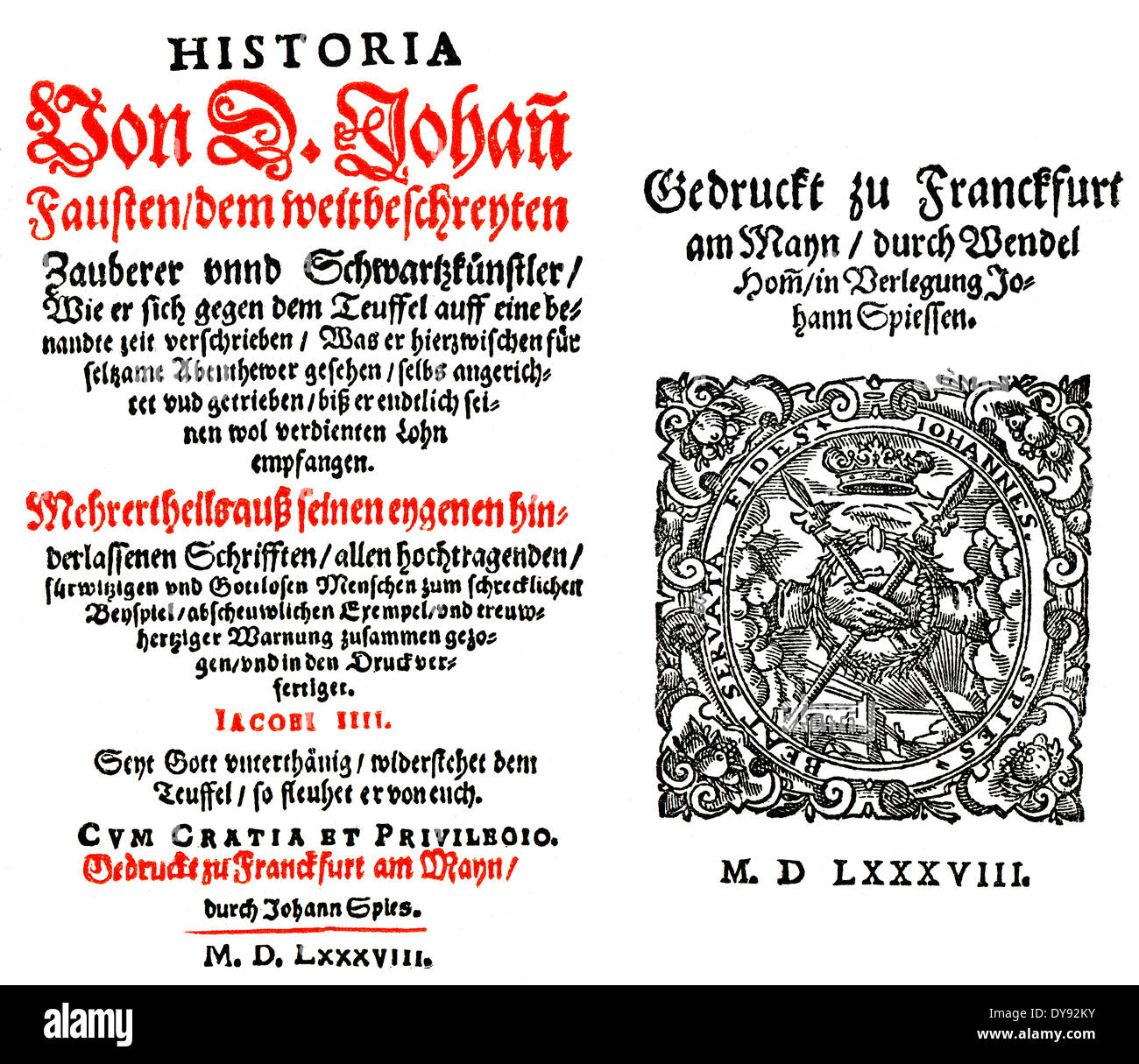 facsimile of the Frontispiece and end of the Historia von D. Johann Fausten, published in 1587 by Johan Spies - Stock Image