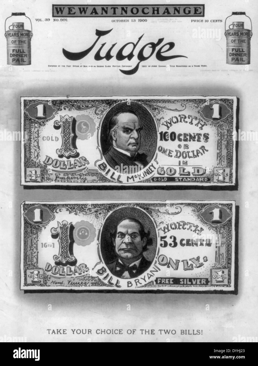 Take your choice of the two bills! Political cartoon showing McKinley and Bryan on 1 dollar bills, respectively 'worth one dollar in gold' and 'worth 53 cents only - free silver.' 1900 USA Presidential Election - Stock Image