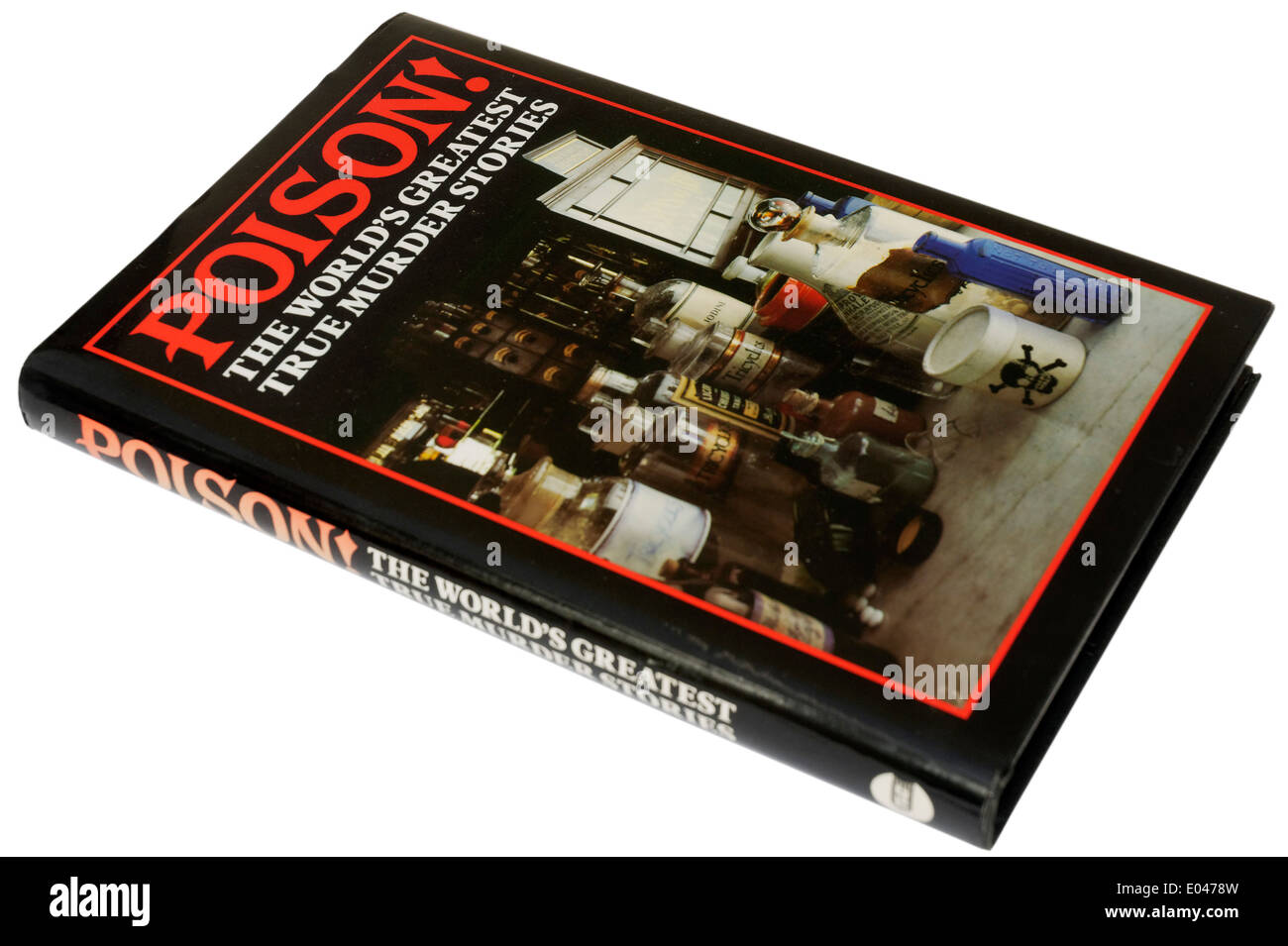 Poison, A book about famous poisoners - Stock Image