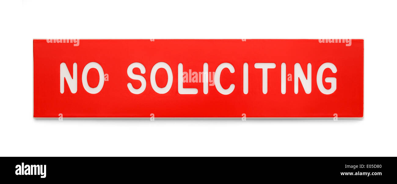 Red Plastic Rectangle No Soliciting Sign Isolated on White Background. - Stock Image