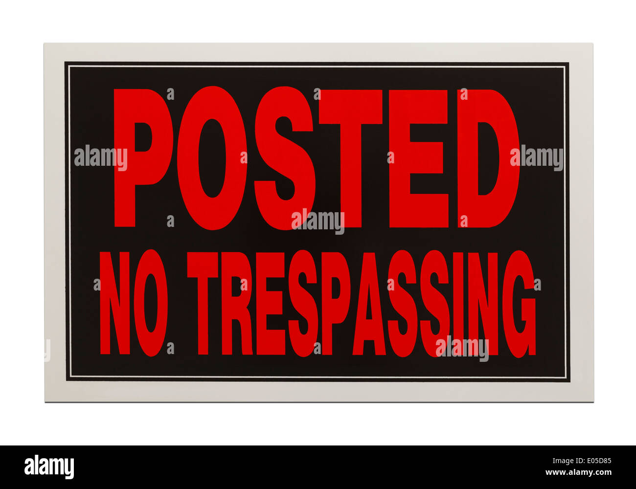 Red and Black, Posted No Trespassing Sign Isolated on White Background. - Stock Image
