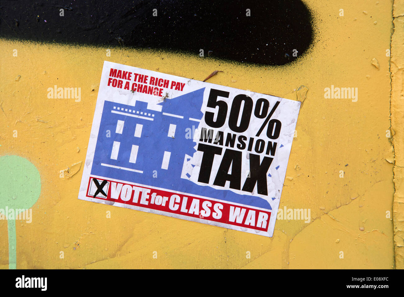 'Make the rich pay for a change'. Sticker looking for class war - Stock Image