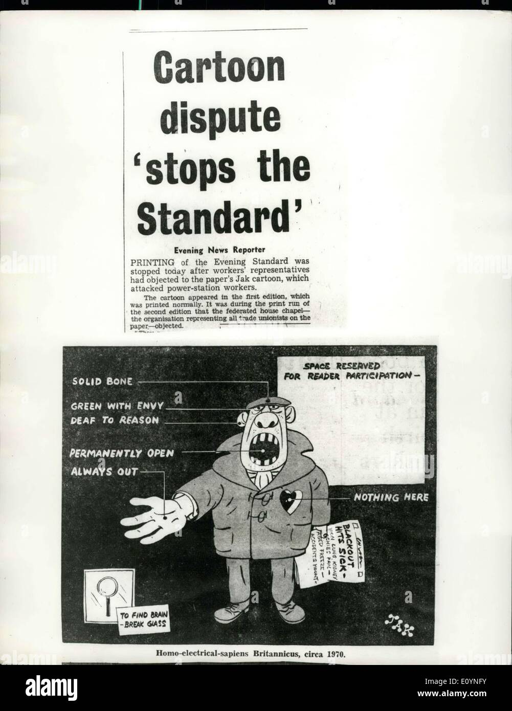 Dec. 09, 1970 - Cartoon dispute ''Stops the Standard''. This is the Jak cartoon which appeared in today's first edition of the Evening Standard. Printing of paper was stopped after workers' representatives had objected tot he cartoon, which attacked power-station workers. It was during the print run of the second edition that the federated house chapel - the organisation representing all trade unionists on the paper - objected. - Stock Image