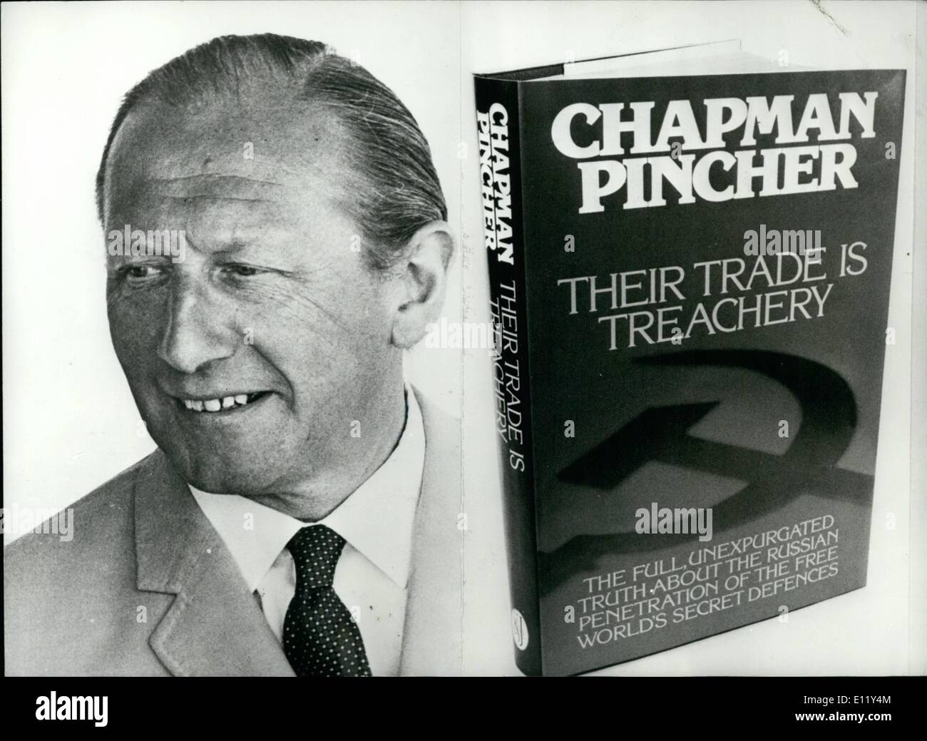 Mar. 03, 1981 - Pincher Names Driberg As Double Agent: Tom Driberg, the left wing Labour M.P. was a double agent working for the KGB and MI5, according to Chapman Pincher in his new book ''Their Trade is Treachery'' published this week. Driberg, who died in 1976, was a member of the Labour National Executive, chairman of the Labour Party and finally a life peer.Photo shows Author Chapman Pincher, a leading expert on espionage, and his controversial new book ''Their Trade is Treachery' - Stock Image