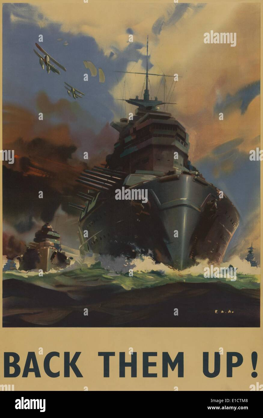 British World War 2 poster. 'Back Them Up!' reads a poster depicting warships and seaplanes. Ca. 1939-45. (BSLOC_2013_14_212) Stock Photo