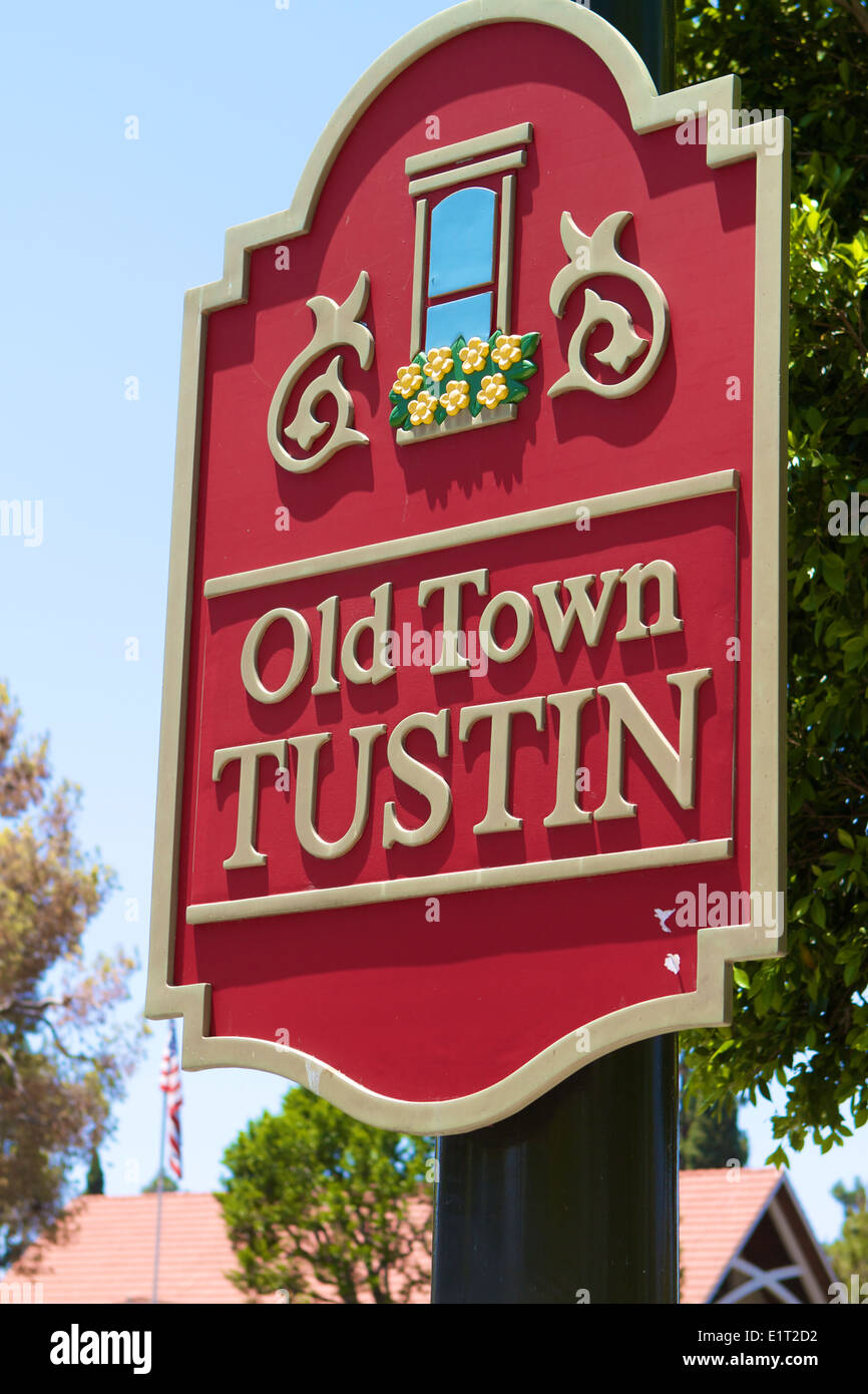 Old Town Tustin sign . Tustin is located in Orange County California. Stock Photo