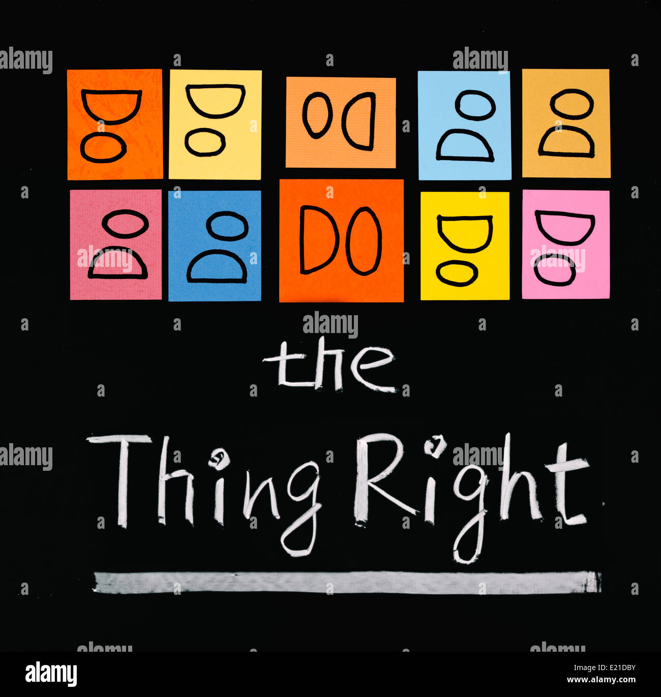 Do the thing right, words on blackboard. - Stock Image