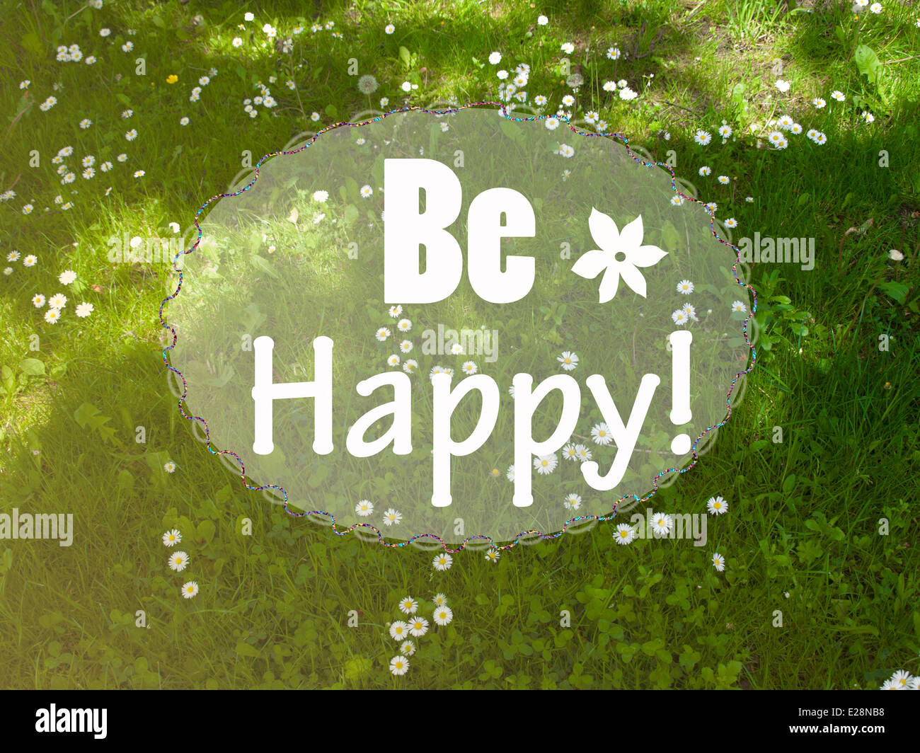 Be happy motivational message - Stock Image