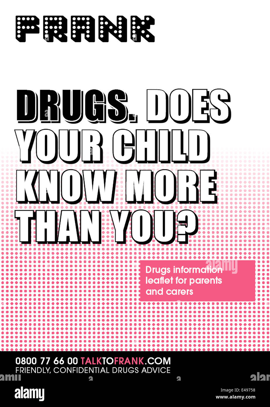 Drug information awareness raising poster released in January 2012 as part  of the FRANK anti-