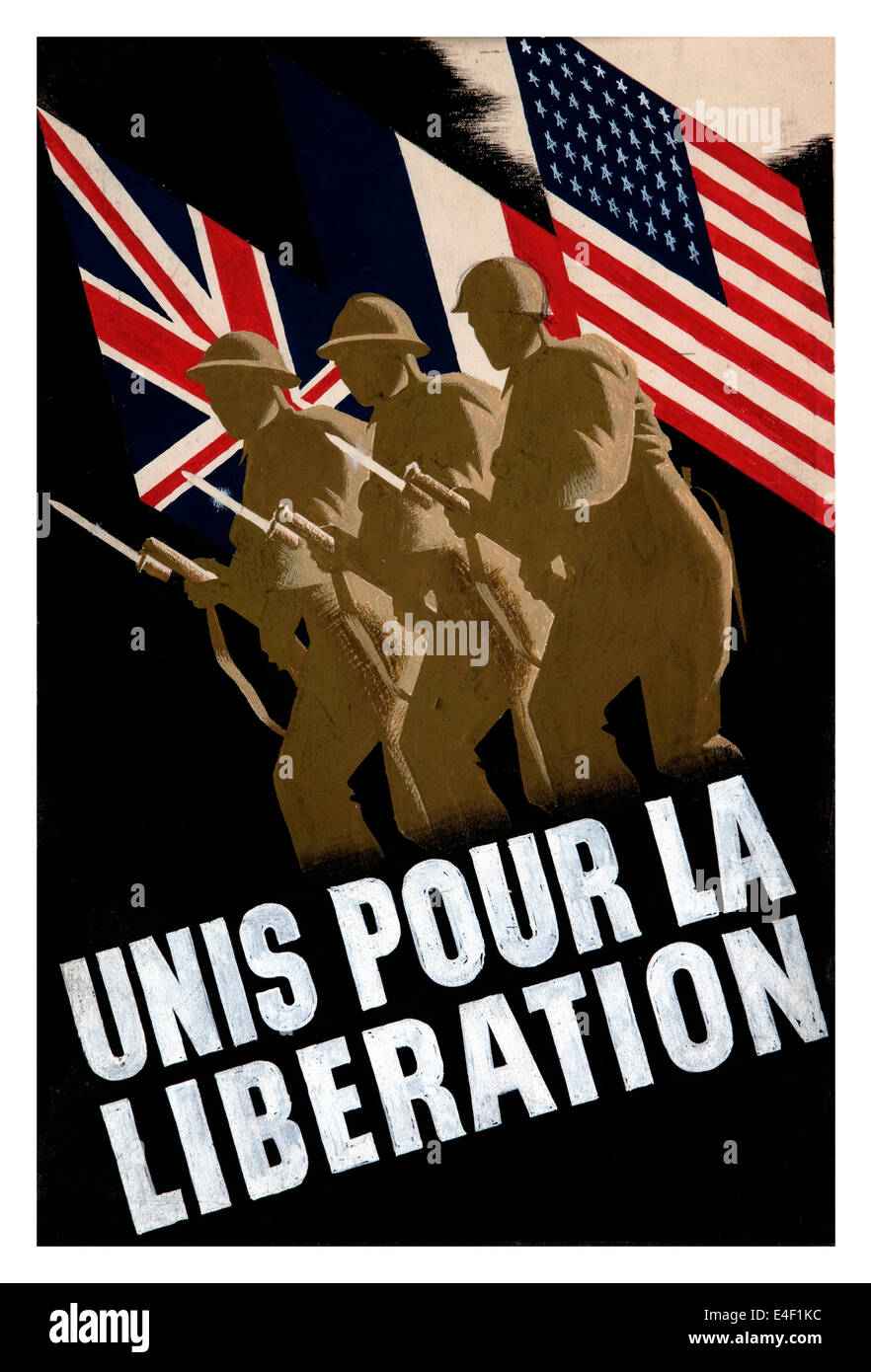 French WW2 propaganda poster showing unity between USA UK and France for the liberation from Nazi occupation - Stock Image