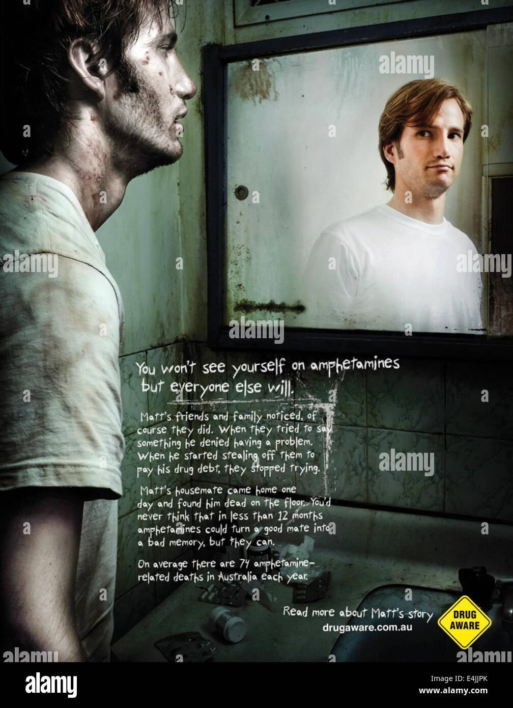 'Amphetamines turn you into something you can't see for yourself' Campaign, Australia 2012. Print advertisement. - Stock Image