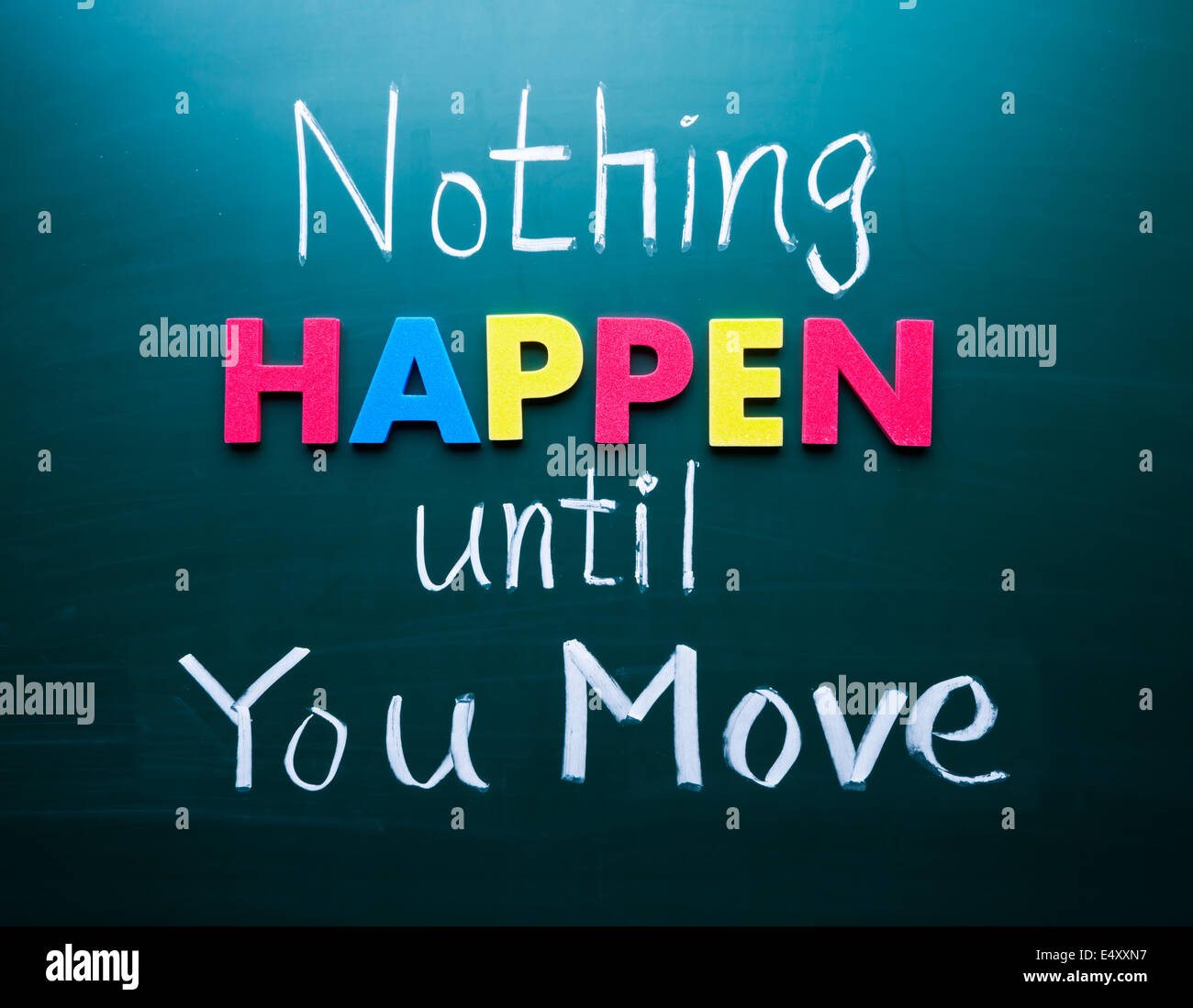 Nothing happen until you move - Stock Image