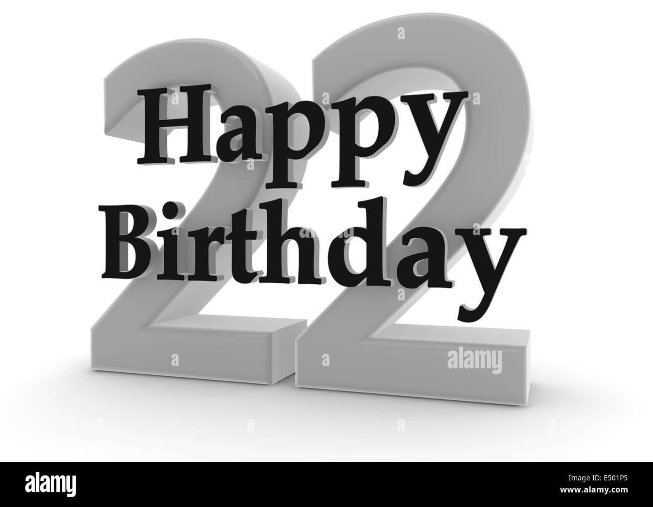 Happy Birthday 22th Birthday Stock Photos Amp Happy Birthday