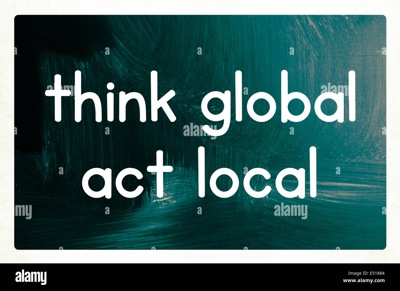 think global act local concept - Stock Image