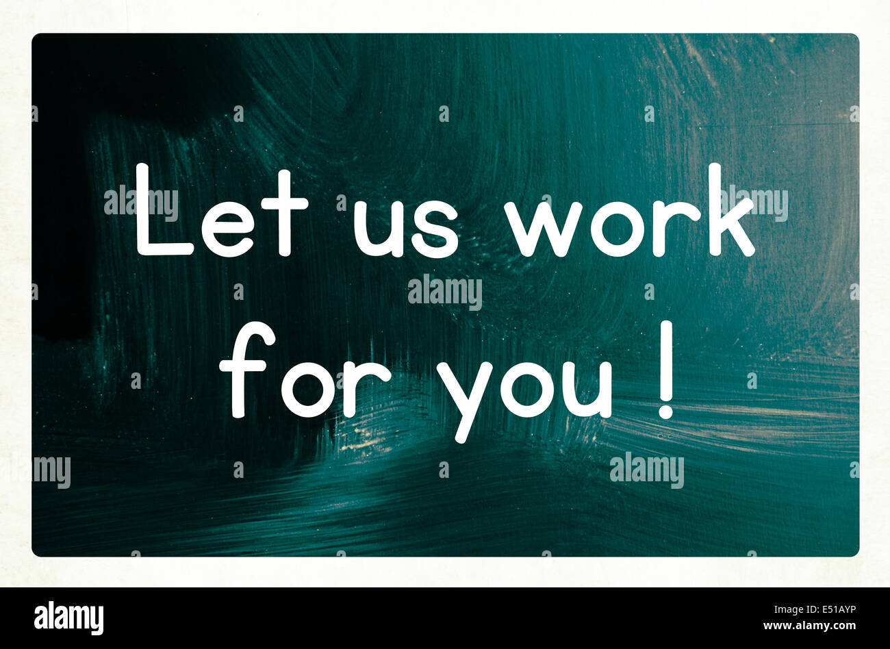 let us work for you concept Stock Photo