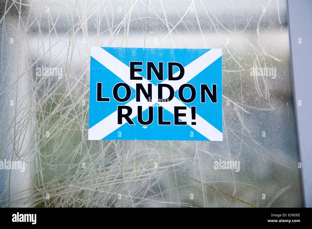 Scottish Independence poster sticker saying 'End London Rule' Scotland - Stock Image