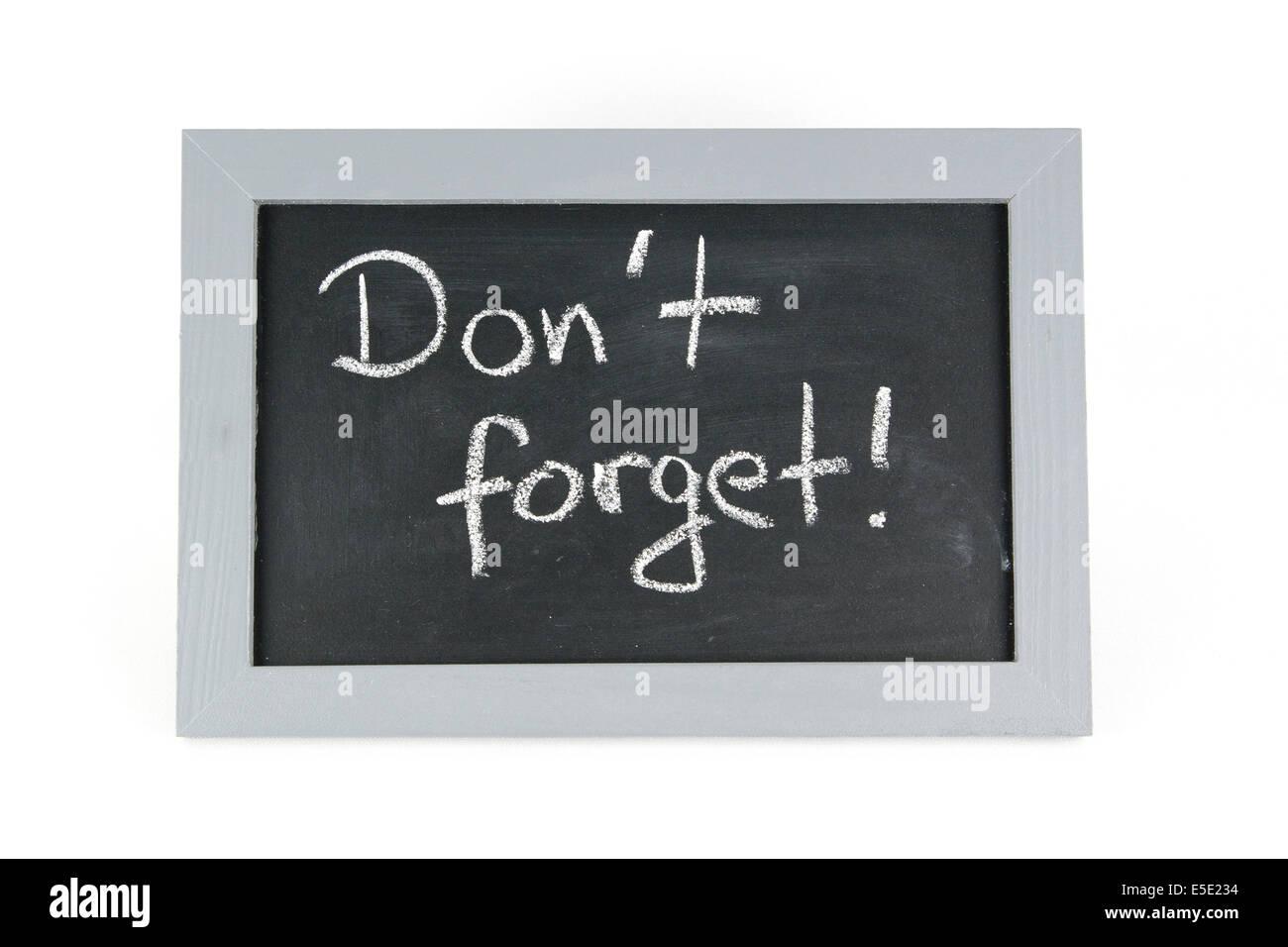 Tafel Don't forget nicht vergessen erinnern Erinnerung Erinnerungen Zettel Liste Listen Karte Karten Information - Stock Image