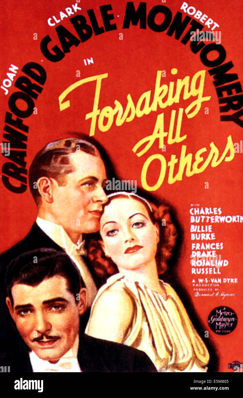 FORSAKING ALL OTHERS, Joan Crawford, Clark Gable, Franchot Tone, 1934 - Stock Image