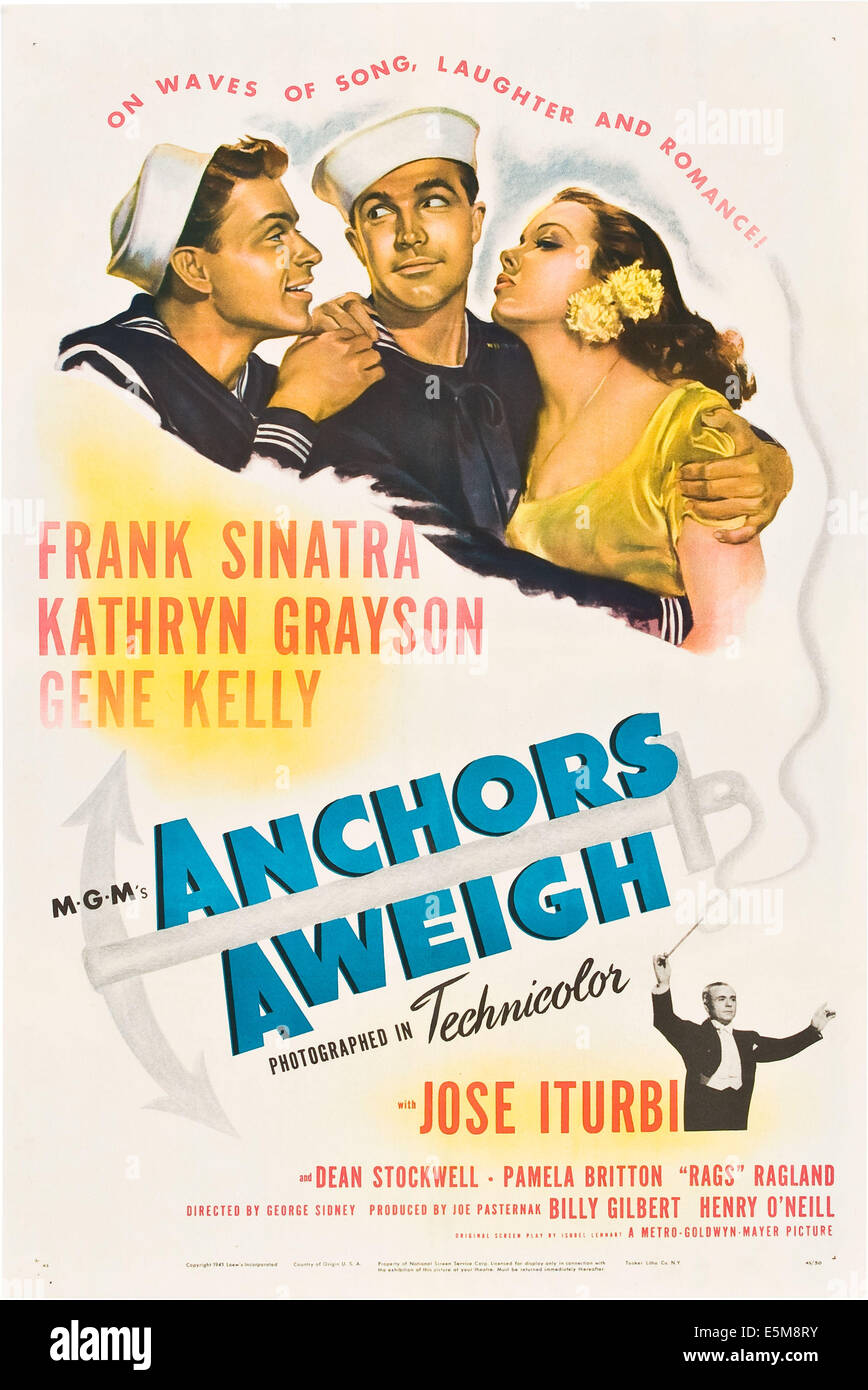 ANCHORS AWEIGH, US poster, from left: Frank Sinatra, Gene Kelly, Kathryn Grayson, bottom right: Jose Iturbi, 1945 - Stock Image