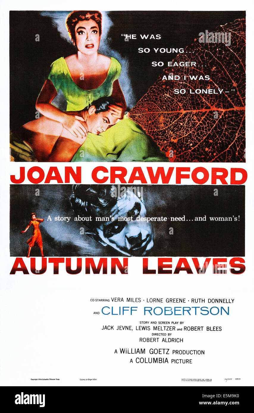 AUTUMN LEAVES, top l-r: Cliff Robertson, Joan Crawford, bottom: Cliff Robertson on poster art, 1956 - Stock Image