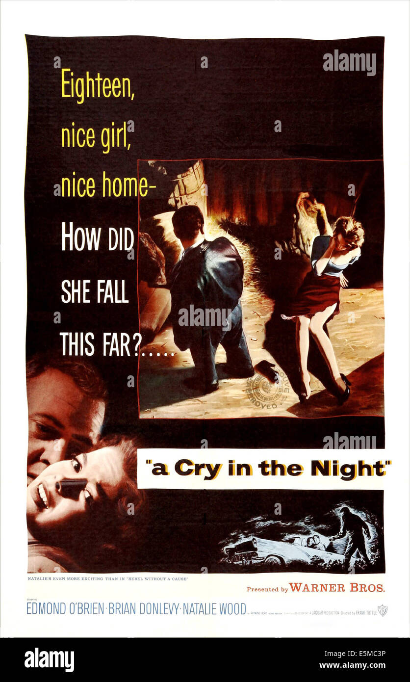 A CRY IN THE NIGHT, US poster art, left: Raymond Burr, Natalie Wood, 1956 - Stock Image