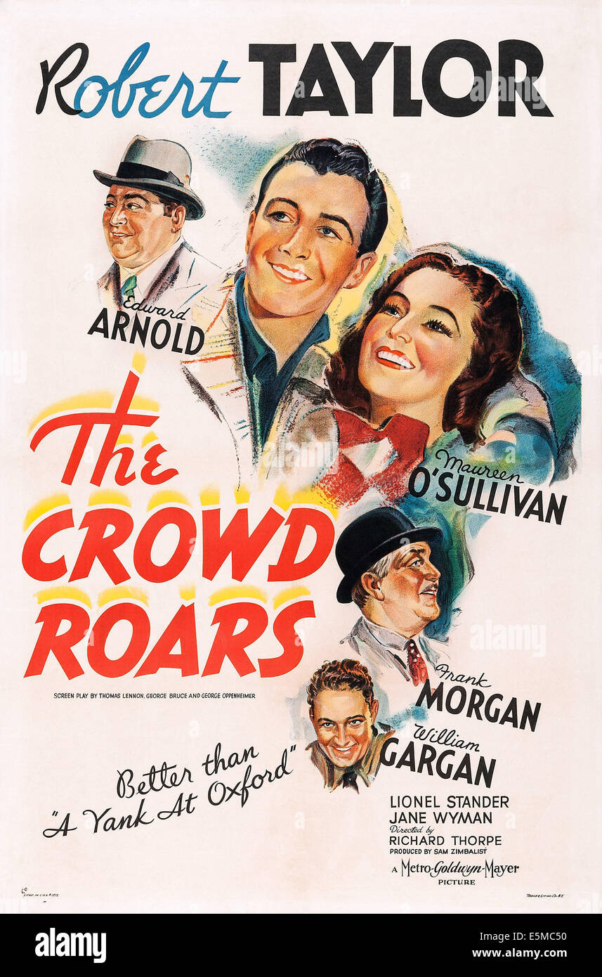 THE CROWD ROARS, US poster art, from top left: Edward Arnold, Robert Taylor, Maureen O'Sullivan, Frank Morgan, - Stock Image
