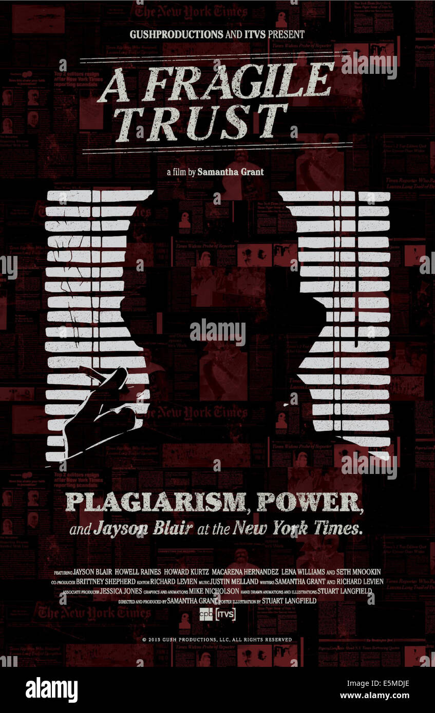 A FRAGILE TRUST: PLAGIARISM, POWER, AND JAYSON BLAIR AT THE NEW YORK TIMES, international poster art, 2013. - Stock Image