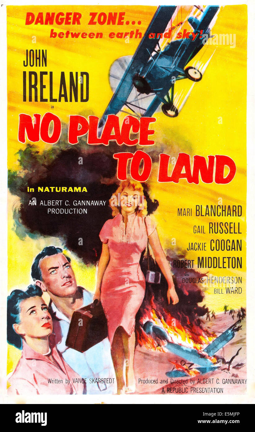 NO PLACE TO LAND, US poster art, from left: Gail Russell, John Ireland, Mari Blanchard, 1958. - Stock Image