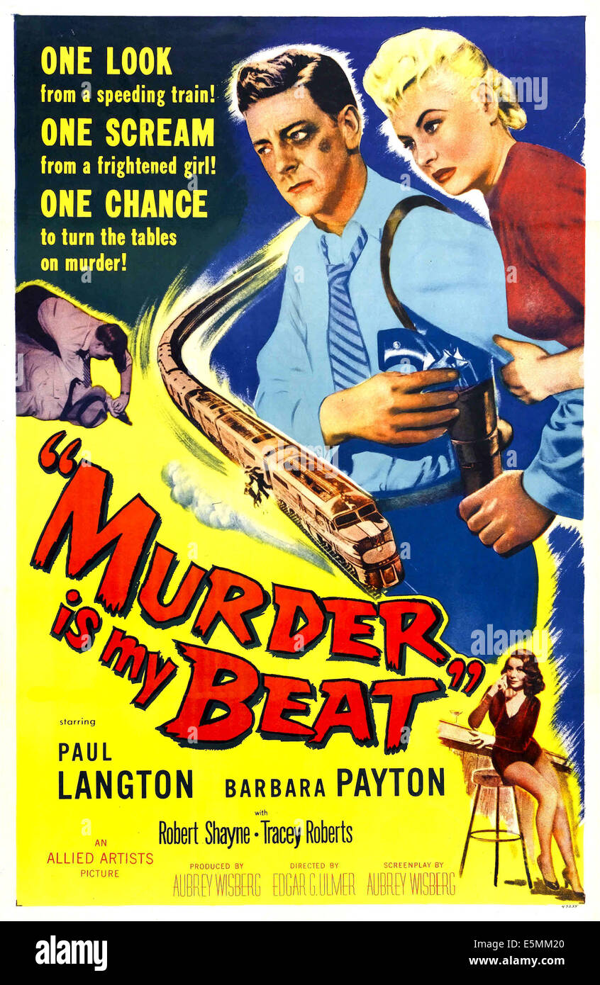 MURDER IS MY BEAT, US poster art, Paul Langton, Barbara Payton,1955 - Stock Image