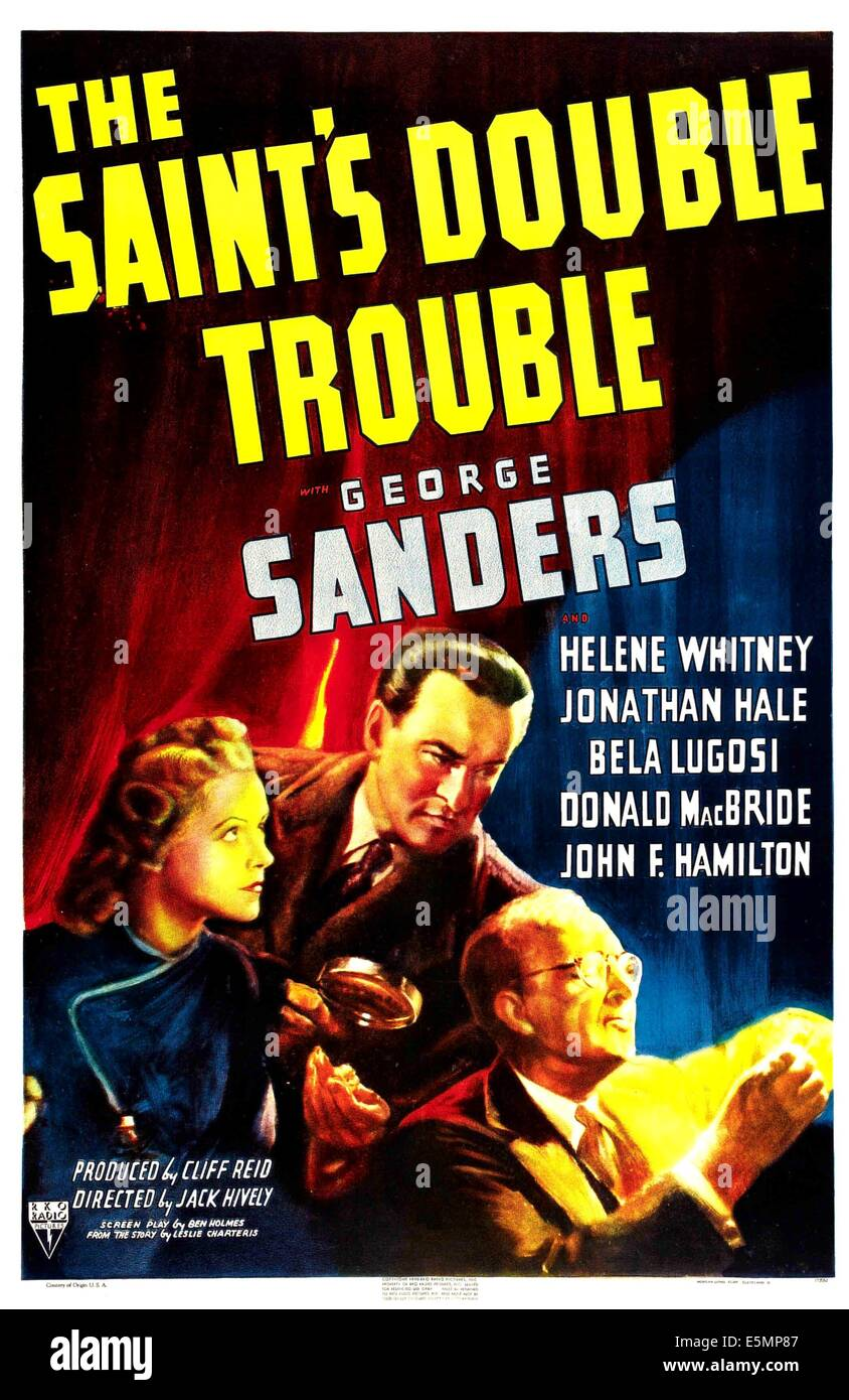 THE SAINT'S DOUBLE TROUBLE, US poster, from left:  Helene Whitney, George Sanders, Thomas W Ross, 1940 - Stock Image