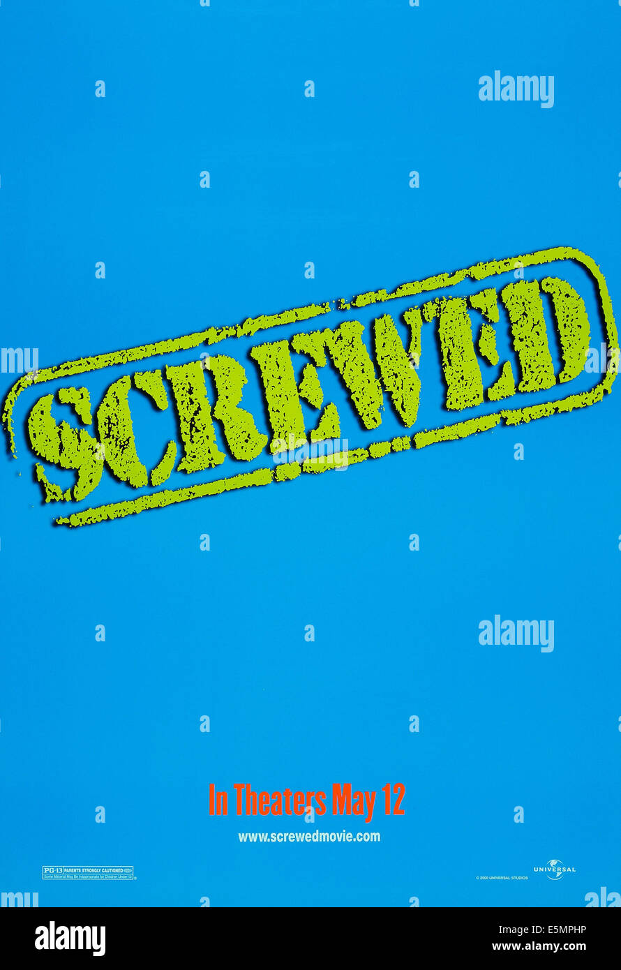 SCREWED, US advance poster art, 2000. ©Universal/courtesy Everett Collection - Stock Image