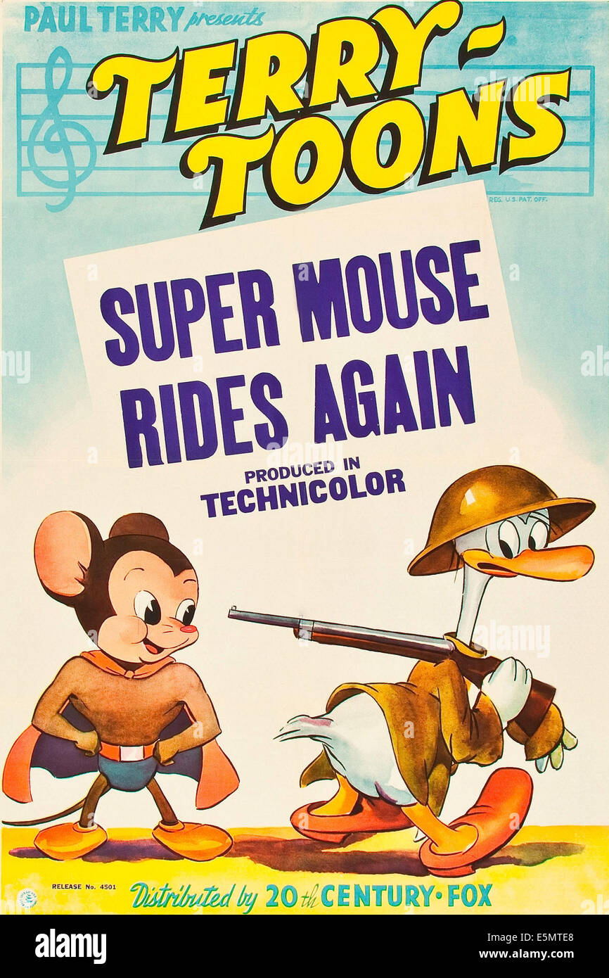 SUPER MOUSE RIDES AGAIN, l-r: Mighty Mouse (aka Super Mouse), Gandy Goose on poster art, 1943, TM and Copyright - Stock Image