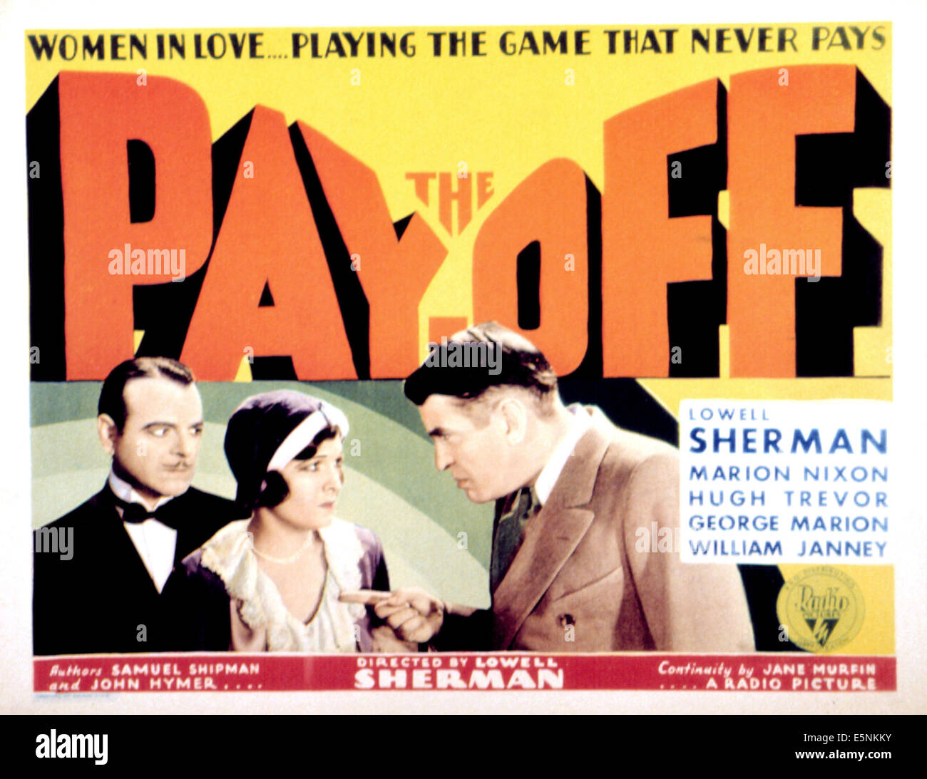 THE PAY OFF, Lowell Sherman, Marion Nixon, George F. Marion, 1930 - Stock Image