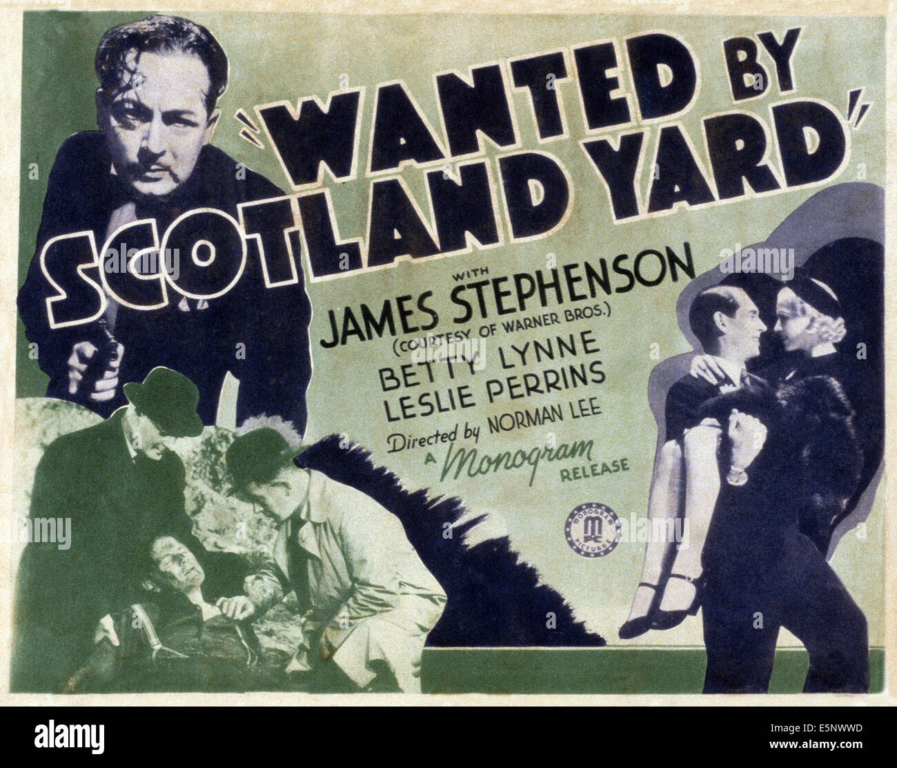 WANTED BY SCOTLAND YARD, US poster, Leslie Perrins (top), bottom right from left: James Stephenson, Betty Lynne, Stock Photo