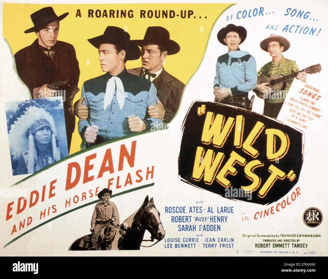 WILD WEST, US poster, from left: Chief Yowlatchie, Terry Frost, Eddie Dean, Warner Richmond, Eddie Dean, Roscoe - Stock Image