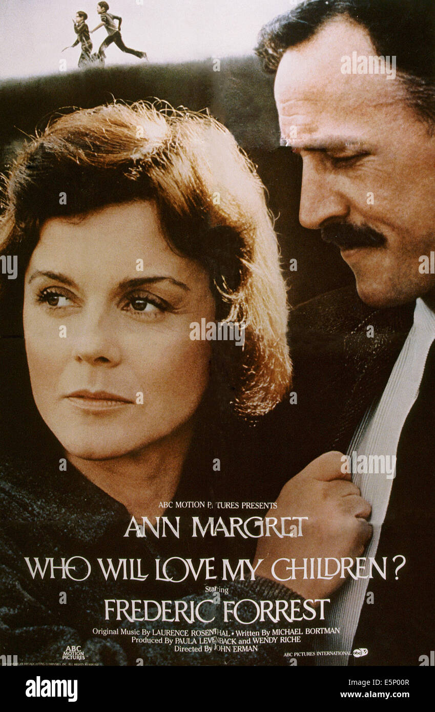 WHO WILL LOVE MY CHINDREN?, US poster, from left: Ann-Margret, Frederic Forrest, 1983, © ABC Circle Films/courtesy - Stock Image